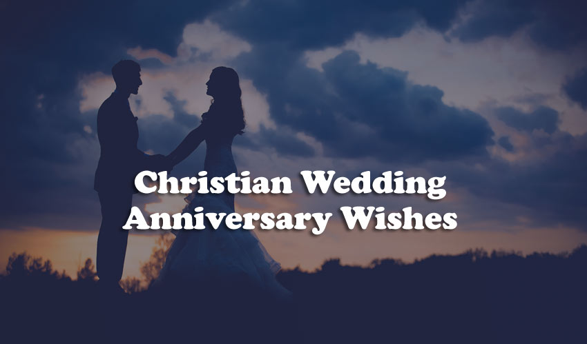 Christian Wedding Anniversary Wishes – Religious Messages