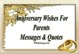 Anniversary Wishes For Parents – Messages & Quotes
