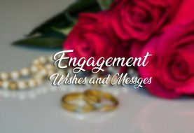 120+ Engagement Wishes, Messages and Greetings